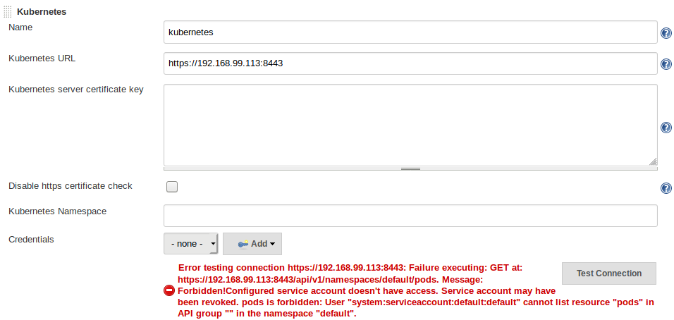 JENKINS-55788] Error when configuring Kubernetes Plugin v1